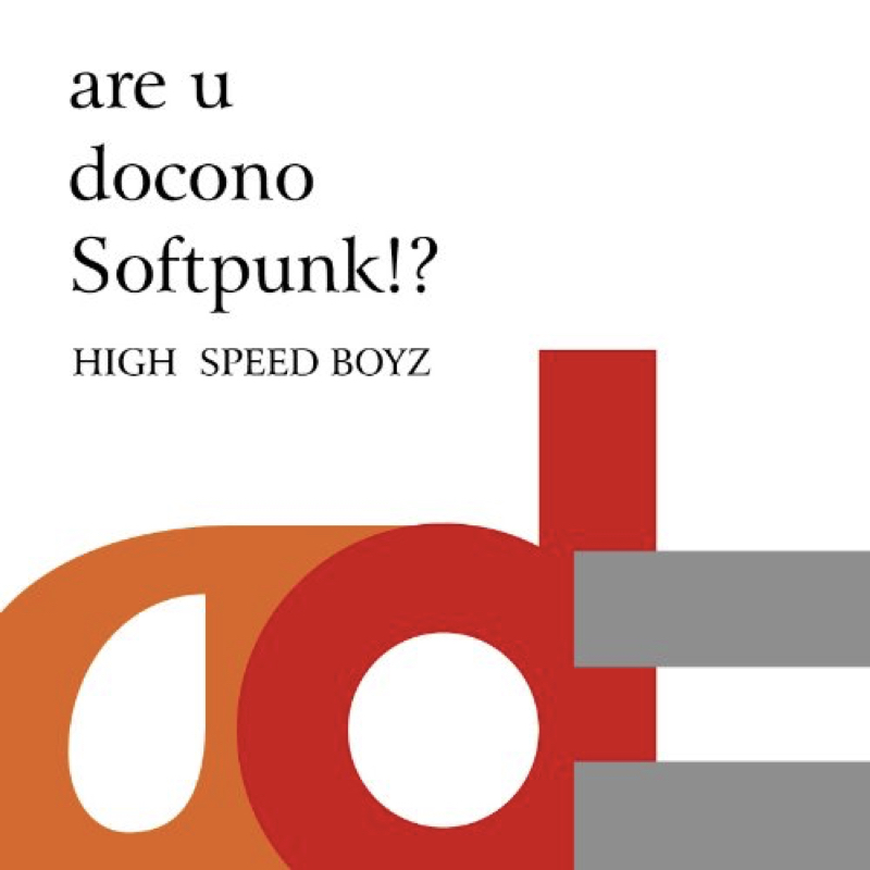 are u docono Softpunk!?